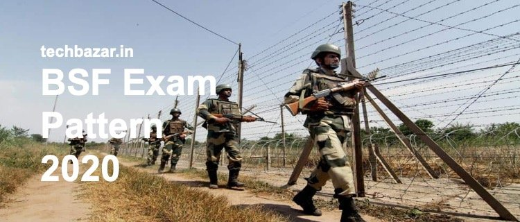 BSF Exam Pattern 2020/Sarkari Exams
