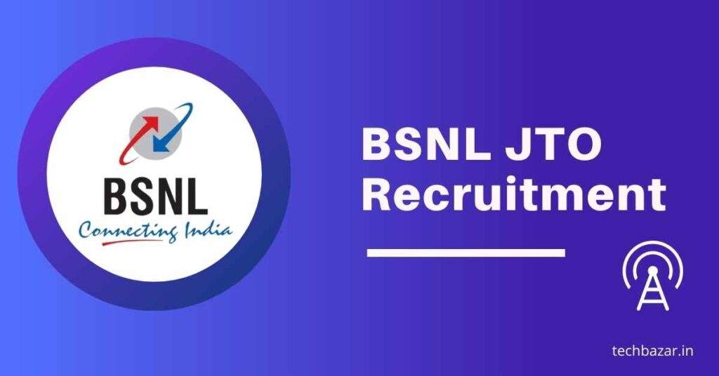 BSNL JTO Recruitment